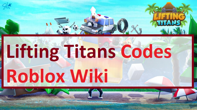 Lifting Titans Codes Wiki Roblox