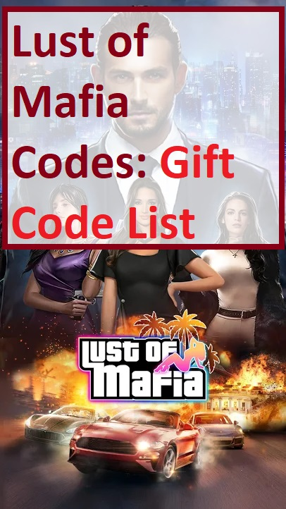 Lust of Mafia Codes Gift Code List