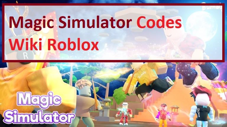 Magic Simulator Codes Wiki Roblox