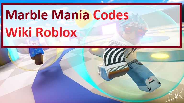 Marble Mania Codes Wiki Roblox