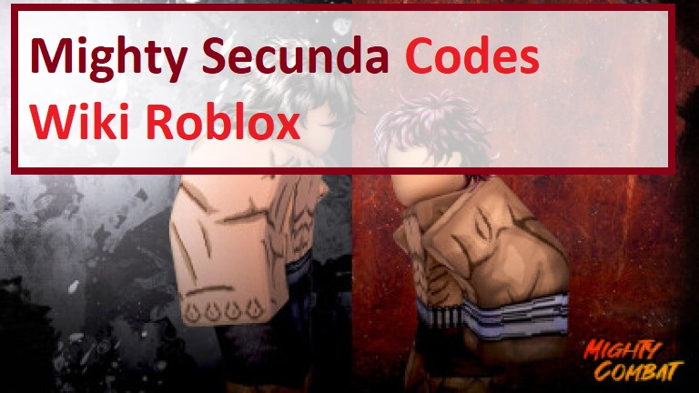 Mighty Secunda Codes Wiki Roblox