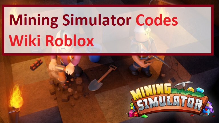 Mining Simulator Codes Wiki Roblox