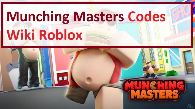 Munching Masters Codes Wiki Roblox