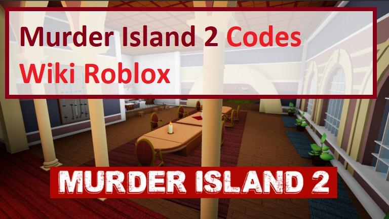Murder Island 2 Codes Wiki Roblox