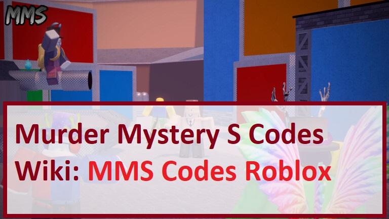 Murder Mystery S Codes Wiki MMS