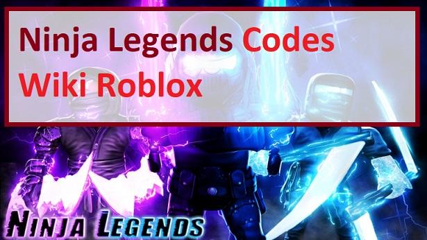 Ninja Legends Codes Wiki Roblox