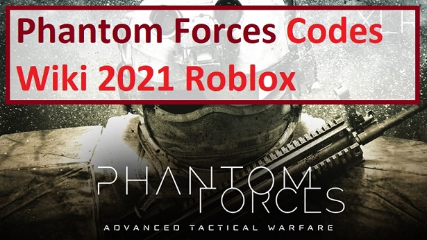 Phantom Forces Codes Wiki Roblox