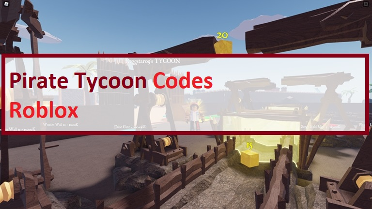 Pirate Tycoon Codes Wiki Roblox