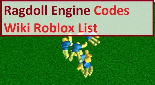 Ragdoll Engine Codes Wiki Roblox