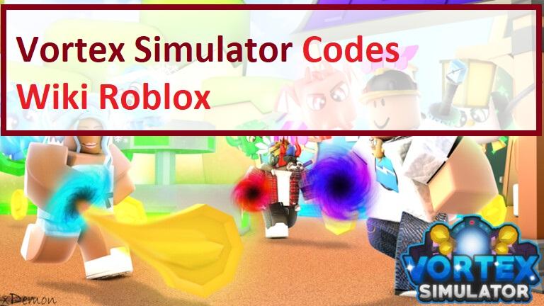 Vortex Simulator Codes Wiki Roblox