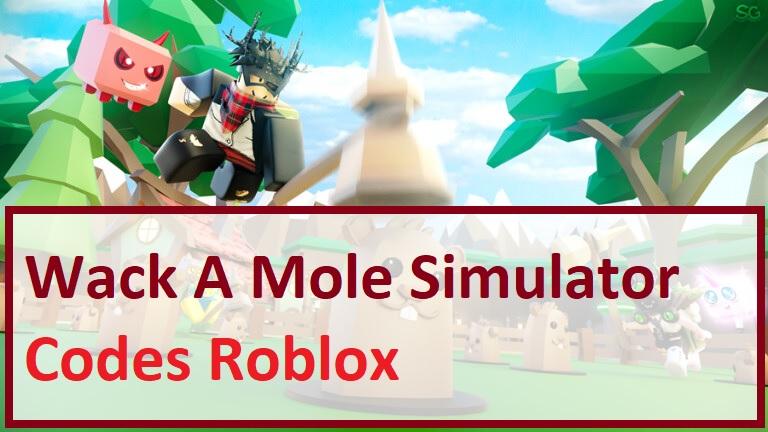 Wack A Mole Simulator Codes Wiki Roblox