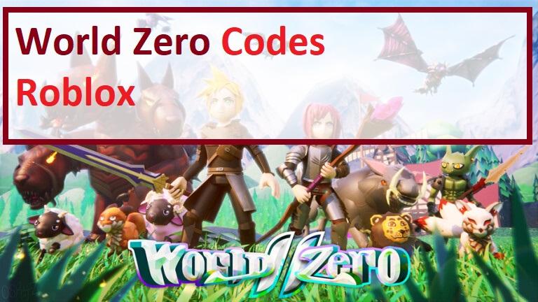 World Zero Codes Roblox