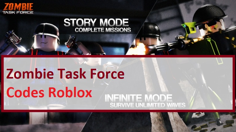 Zombie Task Force Codes Wiki Roblox