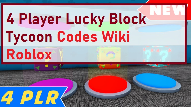 4 Player Lucky Block Tycoon Codes Wiki Roblox