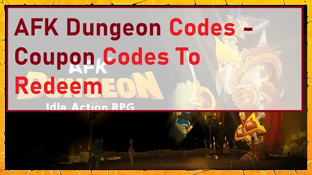 AFK Dungeon Codes - Coupon Code