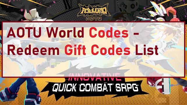 AOTU World Codes Redeem Gift Code