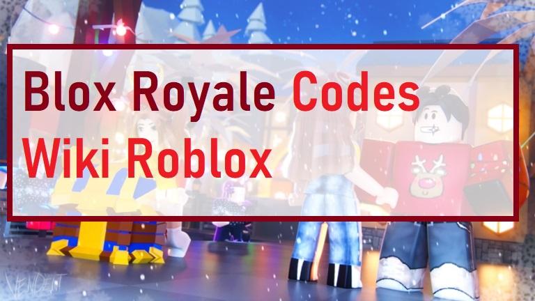 Blox Royale Codes Wiki Roblox