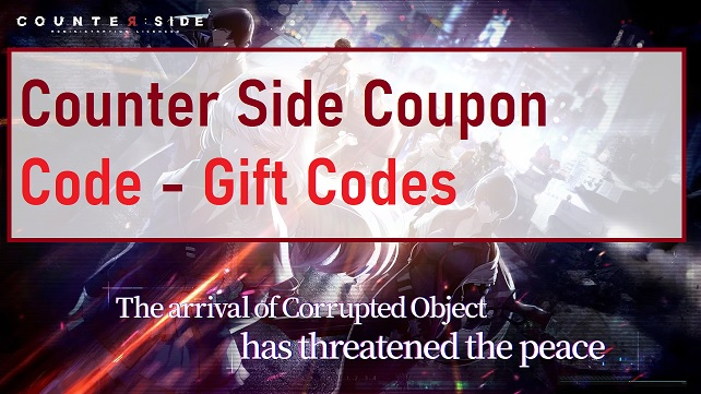 Counter Side Coupon Code - Gift Codes
