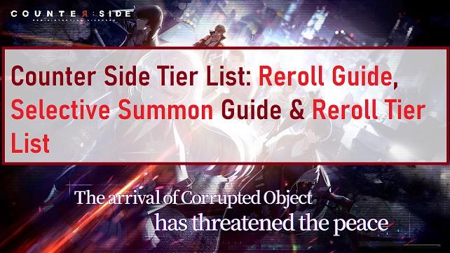 Counter Side Tier List Reroll Guide