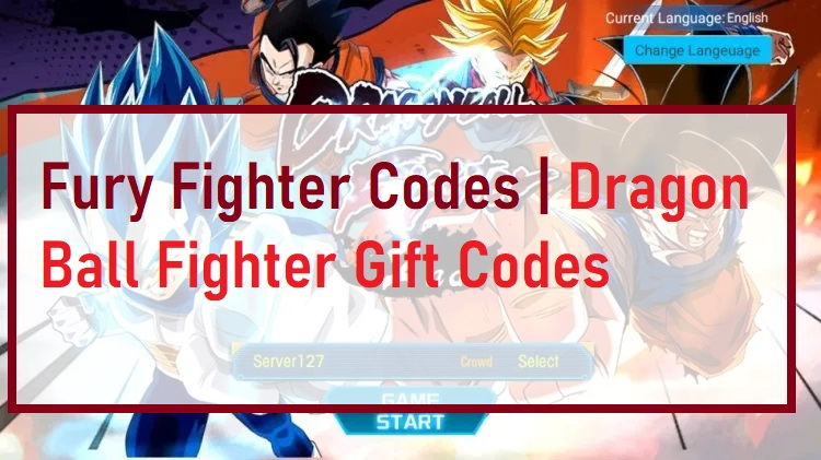 Fury Fighter Codes Dragon Ball Fighter