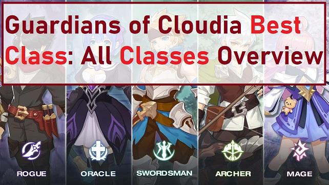 Guardians of Cloudia Best Class Guide