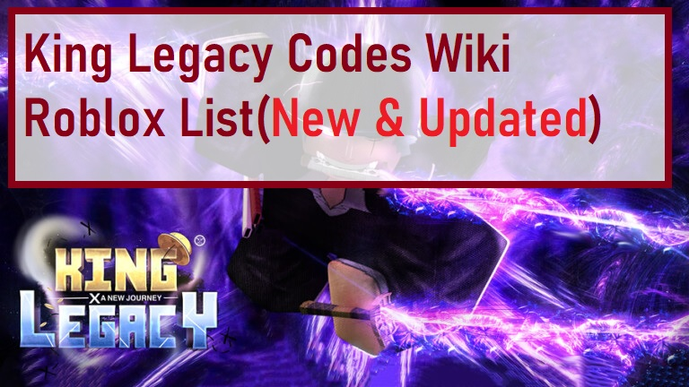King Legacy Codes Wiki Roblox