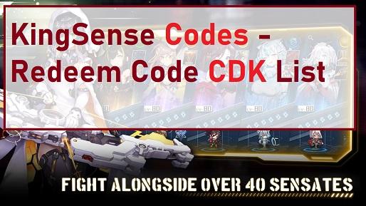 KingSense Codes - Redeem Code CDK List