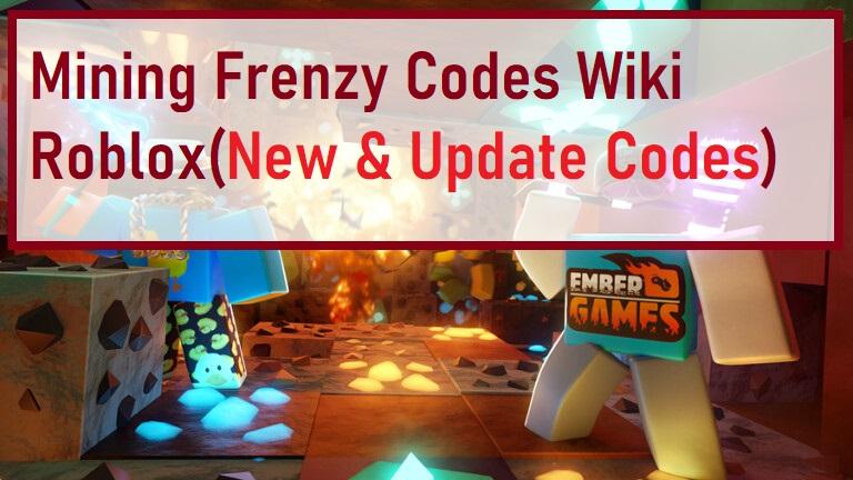 Mining Frenzy Codes Wiki Roblox