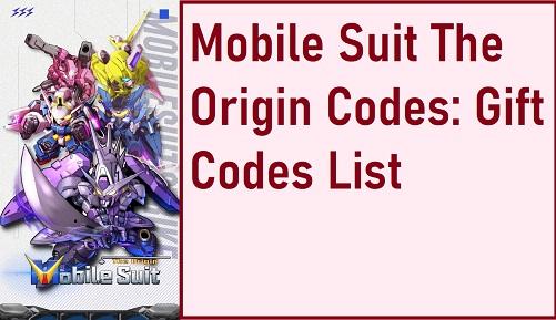 Mobile Suit The Origin Codes Gift Code