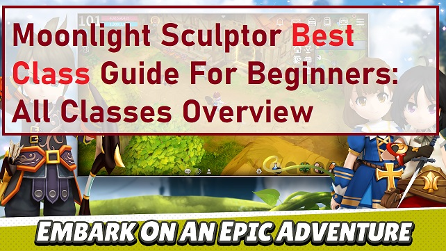 Moonlight Sculptor Best Class Guide