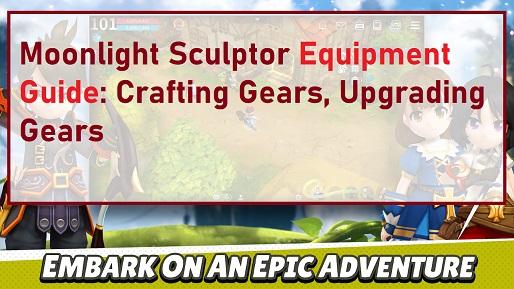 Moonlight Sculptor Equipment Guide