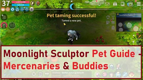 Moonlight Sculptor Pet Guide - Mercenaries & Buddies