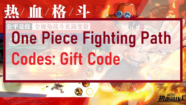 One Piece Fighting Path Codes Gift Code