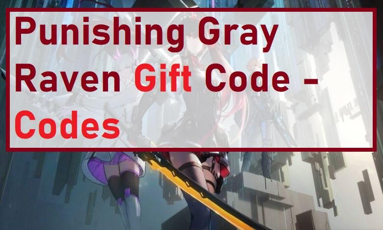 Punishing Gray Raven Codes - PGR Gift Code