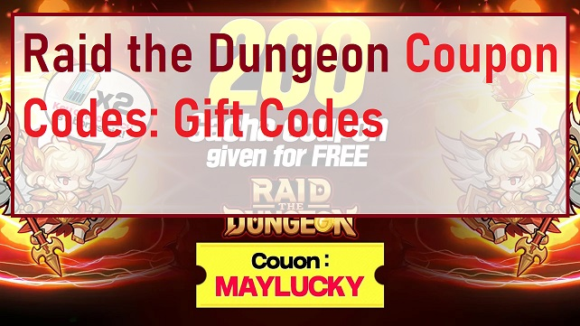 Raid the Dungeon Coupon Codes Gift Codes