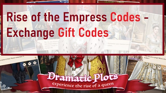 Rise of the Empress Codes - Exchange Gift Codes