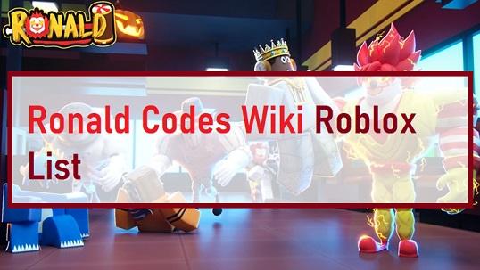 Ronald Codes Wiki Roblox List