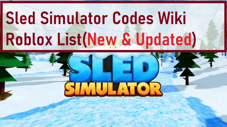 Sled Simulator Codes Wiki Roblox