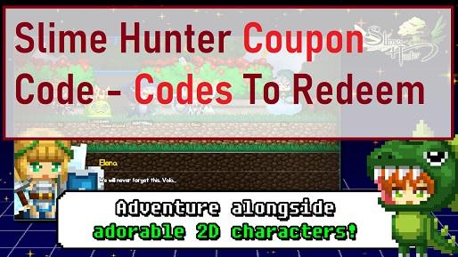Slime Hunter Coupon Code