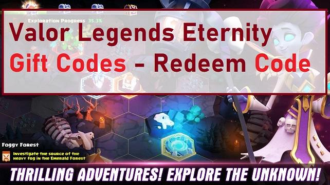 Valor Legends Eternity Gift Codes