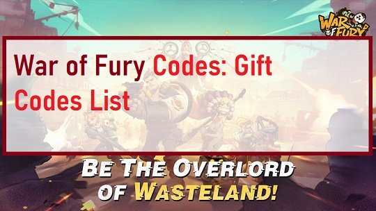 War of Fury Codes Gift Codes List
