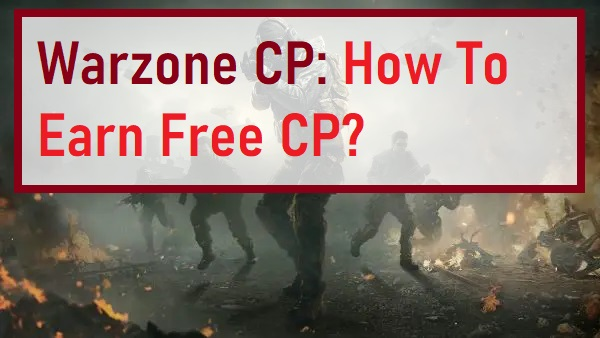 Warzone CP How To Earn Free CP