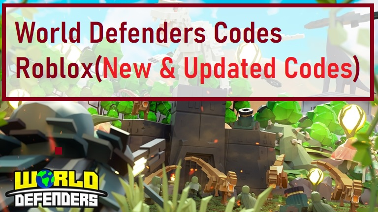 World Defenders Codes Wiki Roblox