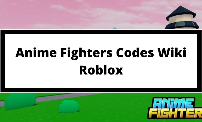 Anime Fighters Codes aka Anime Fighters Simulator Codes Wiki Roblox