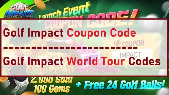 Golf Impact Coupon Code World Tour Codes