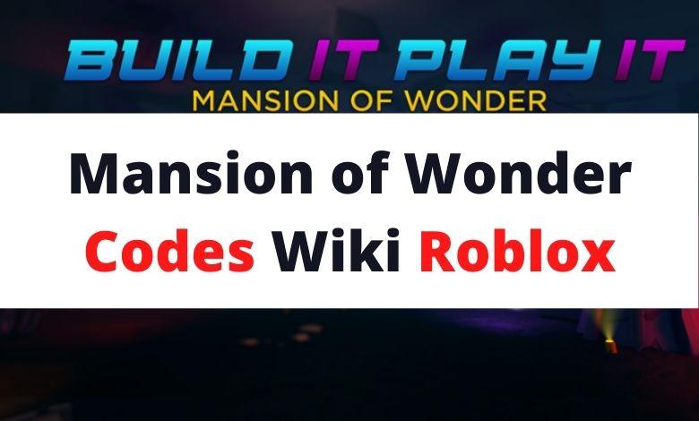 Mansion of Wonder Codes Wiki Roblox