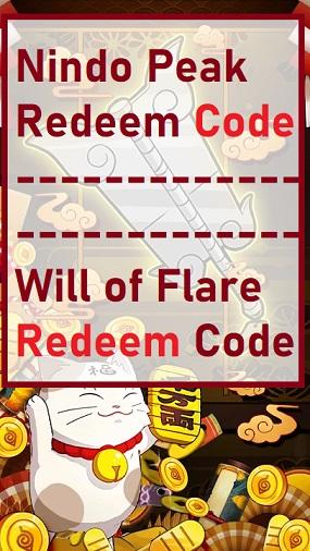 Nindo Peak Redeem Code Will of Flare Redeem Code