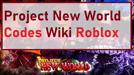 Project New World Codes Wiki Roblox