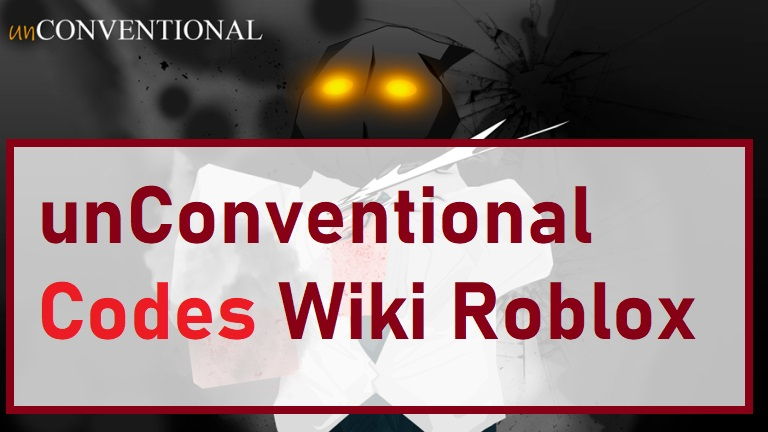 unConventional Codes Wiki Roblox