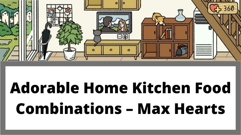 Adorable Home Kitchen Food Combinations – Max Hearts